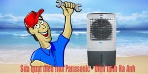 Sửa quạt điều hòa Panasonic